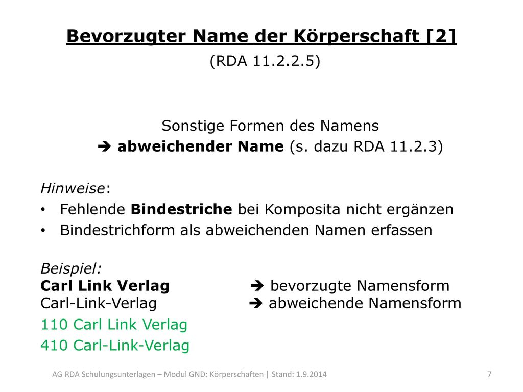 Bevorzugter Name der Körperschaft [2] (RDA 11.2.2.5)